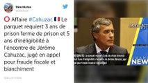 Fraude fiscale : trois ans de prison requis contre l'ex-ministre Jérôme Cahuzac.