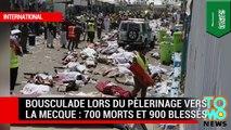 Pèlerinage vers La Mecque : une bousculade fait 700 morts et 900 blessés à Mina