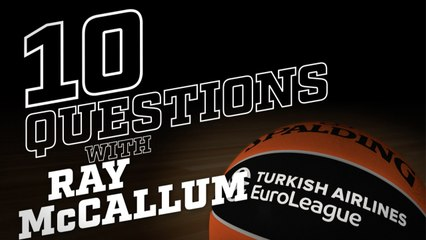 10 Questions with: Ray McCallum, Unicaja Malaga