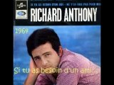 "RICHARD ANTHONY "" SI TU AS BESOIN D'UN AMI"""