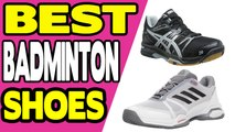 Top 10 best badminton shoes I best badminton shoes