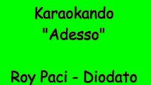 Karaoke Italiano - Adesso - Diodato - Roy Paci ( Testo )
