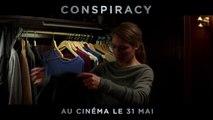 CONSPIRACY – Prise au piège [au cinéma le 31 mai 2017]