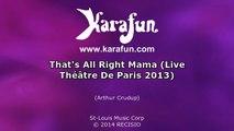 Karaoké That's All Right Mama (Live Théâtre De Paris 2013) - Johnny Hallyday *