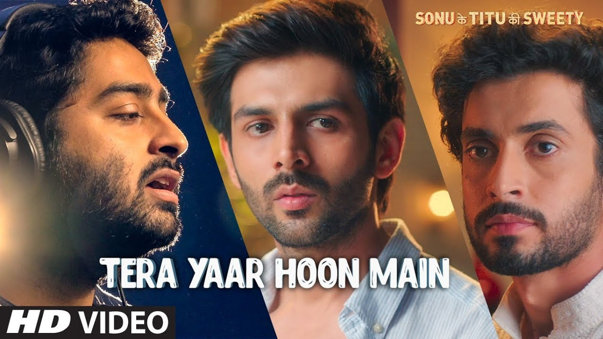 Tera Yaar Hoon Main Video | Sonu Ke Titu Ki Sweety | Arijit Singh | TOMORROW ►Movie in Cinemas