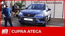 Cupra Ateca (2018) : le SUV Seat s'émancipe avec 300 ch