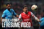 Braga - OM (1-0) | Le résumé vidéo