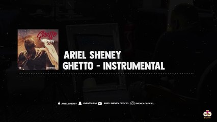 ARIEL SHENEY - Ghetto ( Instrumental )