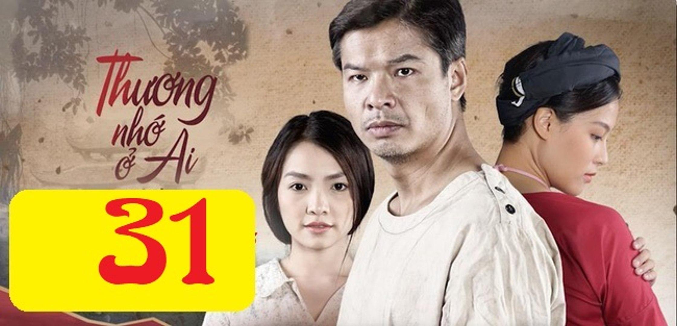 Thương Nhớ Ở Ai Tập 31 - Thuong Nho O Ai 31 preview  | Phim VTV3