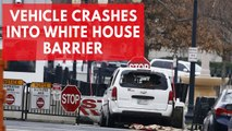Vehicle crashes into security barrier near White House