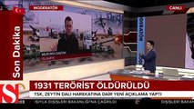 TSK Zeytin Dalı Harekatı�nın bilançosunu açıkladı: 1931 terörist etkis
