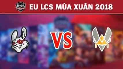 Highlights: MSF vs VIT | Misfits Gaming vs Team Vitality | LCS Châu Âu Mùa Xuân 2018
