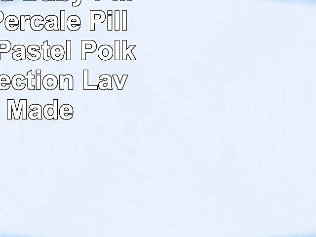 SheetWorld  Baby Pillow Case  Percale Pillow Cases  Pastel Polka Dot Collection
