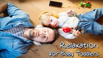 VA - Relaxation for Baby Toddlers with Classical Music - Mozart, Beethoven, and many more