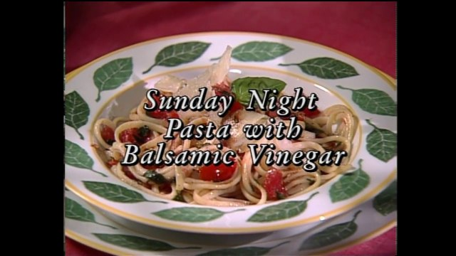 Sunday Night Pasta with Balsamic Vinegar and Home Made Pasta with Pesto Sauce featuring Lynne Rossetto Kasper & Roberto Donna (In Julia's Kitchen with Master Chefs)