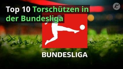 Top 10 Torschützen in der Bundesliga