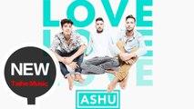 ASHU【LOVE】 HD 高清官方完整版 MV