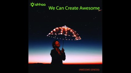We Can Create Awesome !