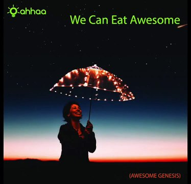 We Can Eat Awesome !
