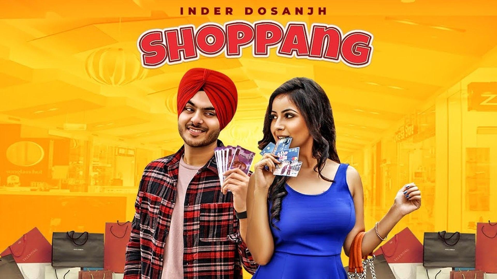 Inder Dosanjh: Shoppang (Full Song) Mad Beats | Meet Hundal | Latest Punjabi Songs 2018