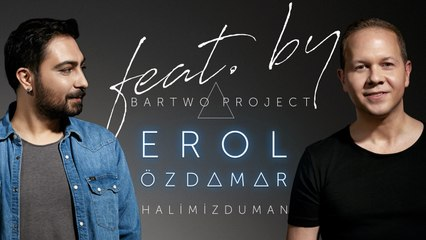 Bartwo Project feat. Erol Özdamar - Halimiz Duman (Official Video)