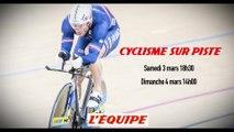 bande-annonce - CYCLISME SUR PISTE - CHAMPIONNATS DU MONDE