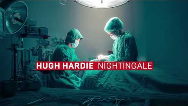 Hugh Hardie - Nightingale
