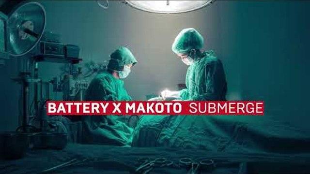 Battery x Makoto - Submerge