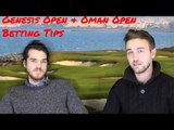 2018 Genesis Open and 2018 Oman Open betting tips