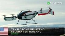 Drone taksi terbang: taksi drone Airbus sukses dalam penerbangan pertamanya - TomoNews