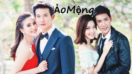 Phim Ảo Mộng Tập 23 (Lồng Tiếng) - Phim Thái Lan - Phim Tình Cảm