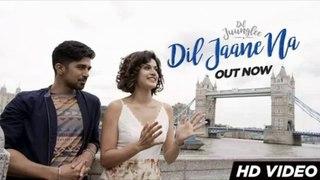 Dil Jaane Na - Dil Juunglee - Taapsee P - Saqib S - Mohit Chauhan - Neeti Mohan
