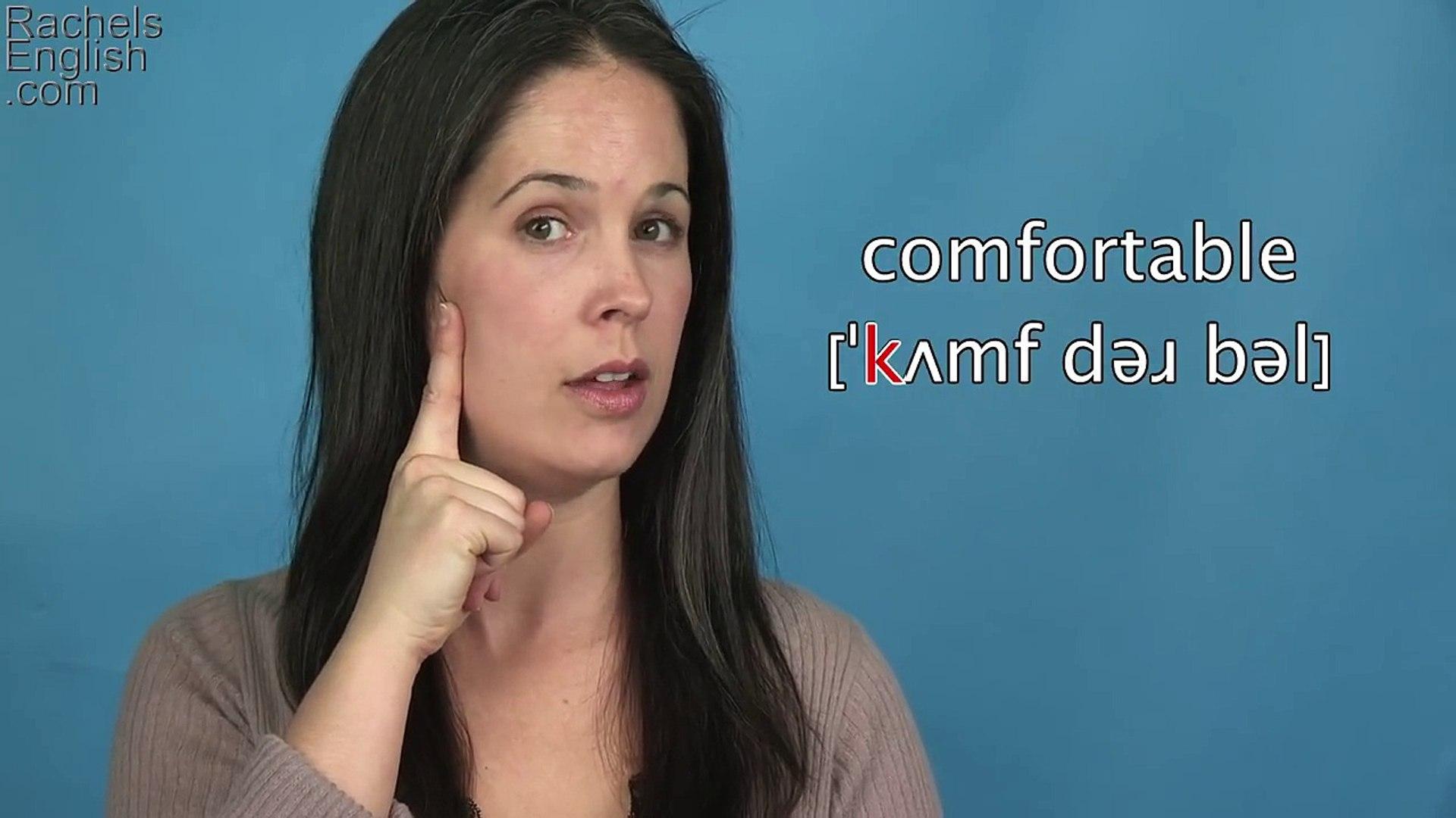 How to Pronounce COMFORTABLE -- AMERICAN ENGLISH PRONUNCIATION