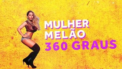 Mulher Melão - 360 Graus