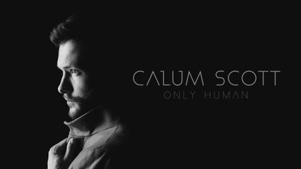 Calum Scott - If Our Love Is Wrong