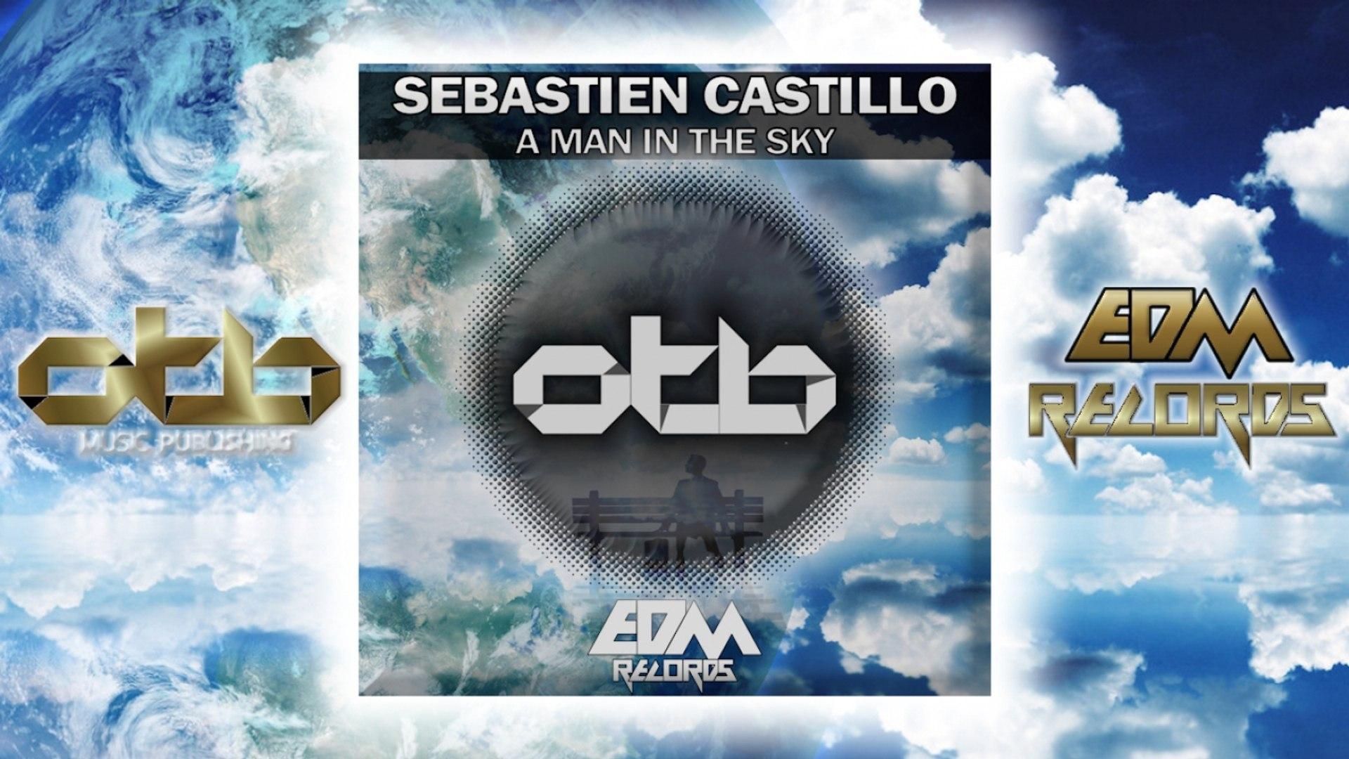 Sebastien Castillo Ft. $treisa - A Man In The Sky - [EDM 2018]