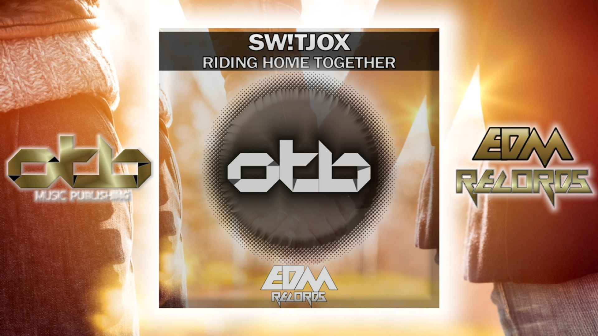Sw!tjox - Riding Home Together - [EDM 2018]