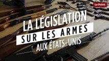 La législation sur les armes aux Etats-Unis