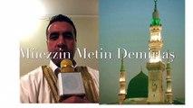 Azan Madinah. Medine makamı ezan. Hafız Metin Demirtaş. Mescidi Nebevi, Medine-i Münevvere.اذان مدني. Sheikh Essam Bukhari. Sheikh Essam Bukhari azan. Madinah azan Sheikh Essam Bukhari. Azan Madinah Sheikh Abdulaziz Bukhari. Adhan Madinah Essam Bukhari