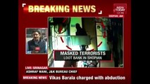 Masked Terrorists Loot Bank In Shopian, Jammu & Kashmir