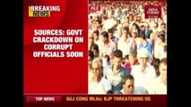 Modi Government To Go oN Offensive Against Corrupt Babus