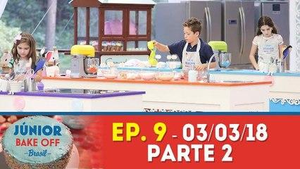 JÚNIOR BAKE OFF - 03.03.18 - PARTE 2
