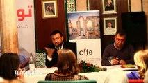 CIFE ,Tounes fi 3inin ensseha: Débat sur le rôle de la femme entrepreneure avec la présence de Nizar Chaari auteur de Tounes fi 3inaya