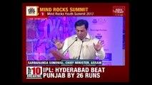 Assam Chief Minister Sonowal Speaks At Mind Rocks 2017 Summit