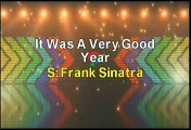 Frank Sinatra It Was A Very Good Year Karaoke Version