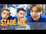 【TVPP】 EXO - 'Call Me Baby' Stage Mix 60FPS!