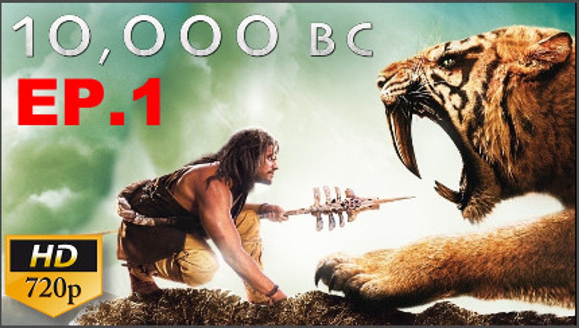 10000 Bc Full Movie In Hindi Watch Online Hd Dailymotion