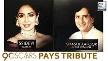 Oscars 2018 Pays Tribute To Late Actors Sridevi & Shashi Kapoor