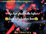 Baatein ye kabhi na tu bhulna, koi teri khati he jeeraha (whatsapp video status) 2018