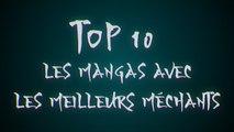 Top 10 : Les mangas avec les meilleurs méchants
